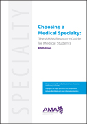 AMA Guide to Choosing a Medical Specialty
