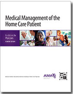 Medical Management of the Home Care Patient
