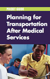 Planning for Transportation Asfter Medical Services